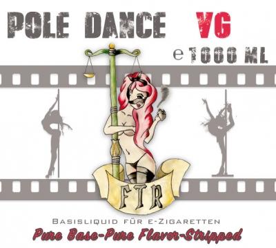 FTR Pole Dance Base - pures VG 99,9% in 1000ml